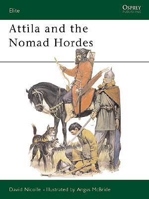 Attila and the Nomad Hordes