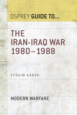 The Iran–Iraq War 1980–1988