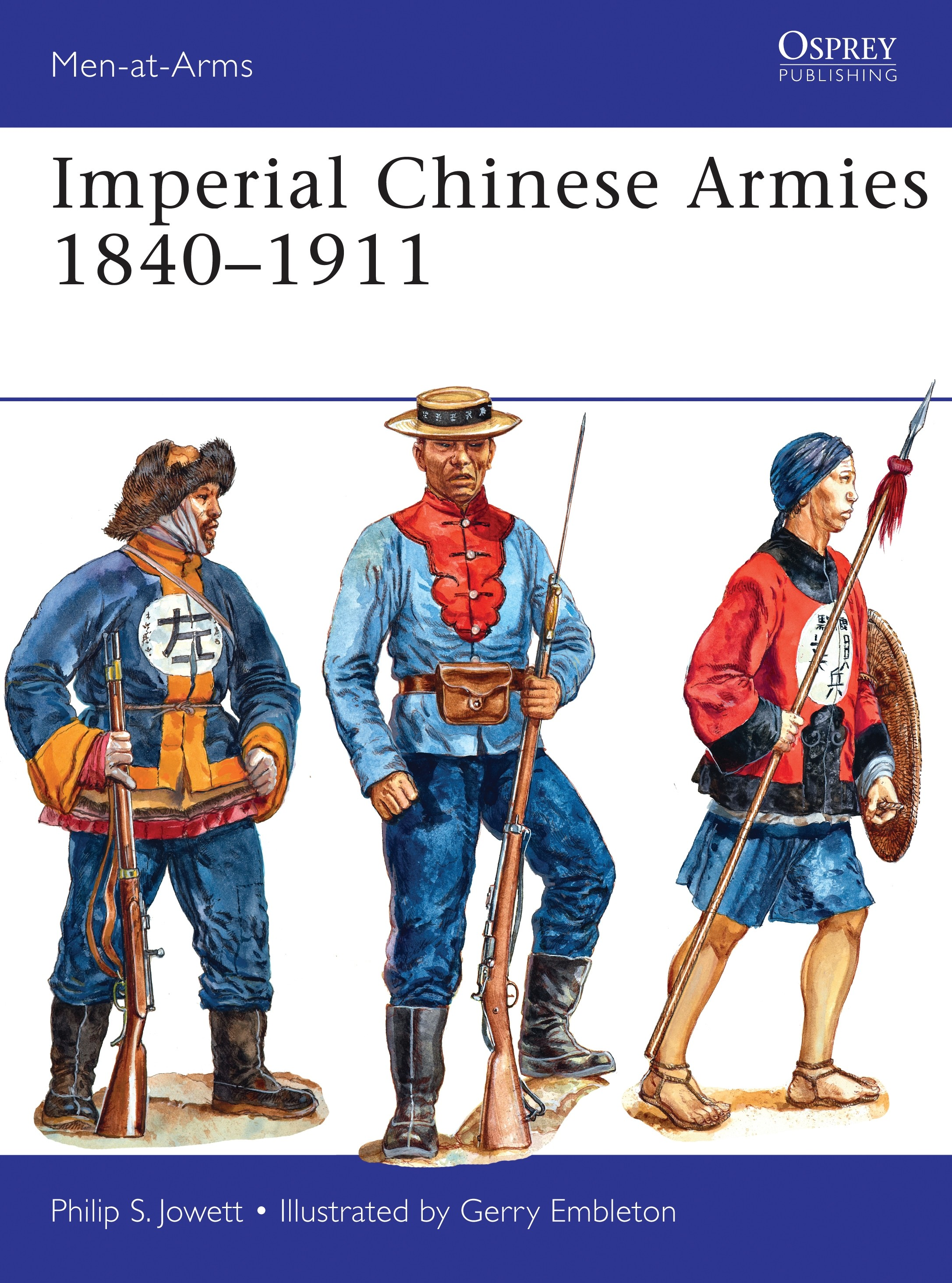 Imperial Chinese Armies 1840–1911