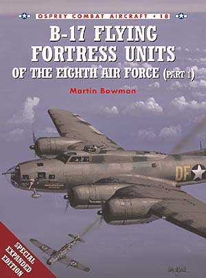 B-17 Flying Fortress Units of the Eighth Air Force (part 1)