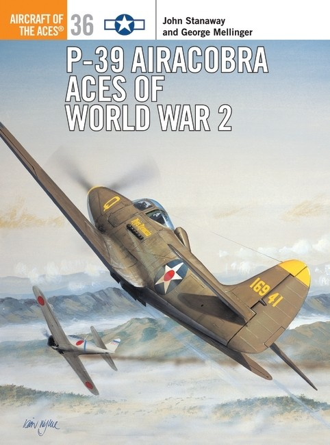 P-39 Airacobra Aces of World War 2