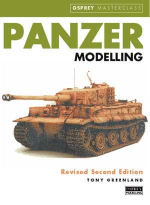 Panzer Modelling (Rev Second Ed)