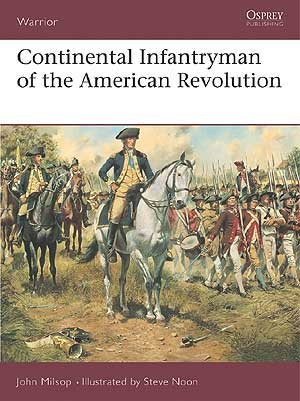 Continental Infantryman of the American Revolution