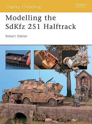 Modelling the SdKfz 251 Halftrack