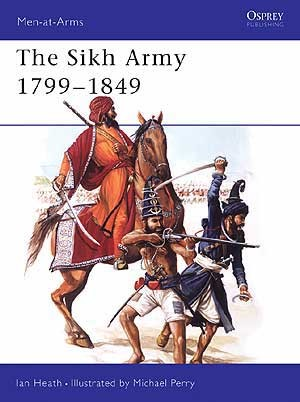 The Sikh Army 1799–1849