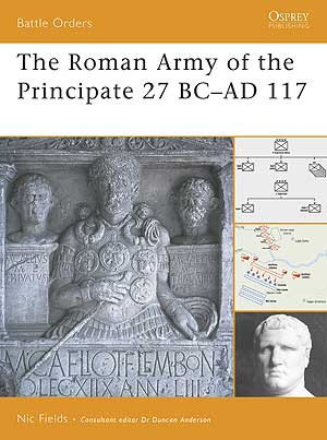 The Roman Army of the Principate 27 BC–AD 117