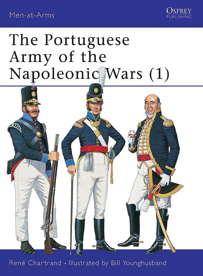 The Portuguese Army of the Napoleonic Wars (1)