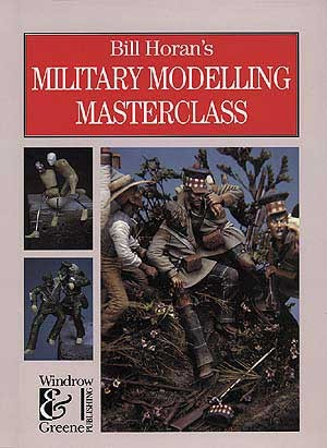 Bill Horan's Military Modelling Masterclass