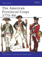 The American Provincial Corps 1775–84