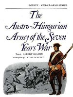 The Austro-Hungarian Army of the Seven Years War