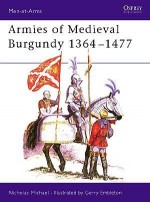 Armies of Medieval Burgundy 1364–1477