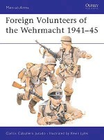 Foreign Volunteers of the Wehrmacht 1941–45