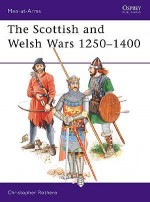 The Scottish and Welsh Wars 1250–1400