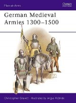 German Medieval Armies 1300–1500