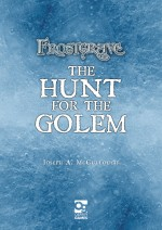 Frostgrave: Hunt for the Golem