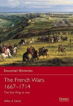 The French Wars 1667–1714