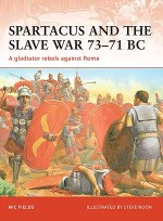 Spartacus and the Slave War 73–71 BC