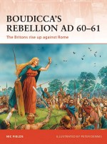 Boudicca's Rebellion AD 60–61