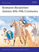 Romano-Byzantine Armies 4th–9th Centuries