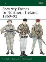 Security Forces in Northern Ireland 1969–92