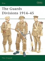 The Guards Divisions 1914–45