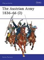 The Austrian Army 1836–66 (2)