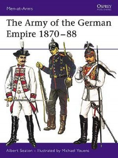 The Army of the German Empire 1870–88