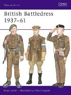 British Battledress 1937–61