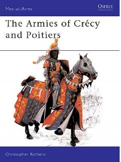 The Armies of Crécy and Poitiers