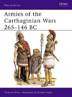 Armies of the Carthaginian Wars 265–146 BC