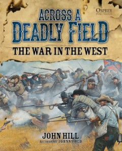 Across A Deadly Field: The War in the West