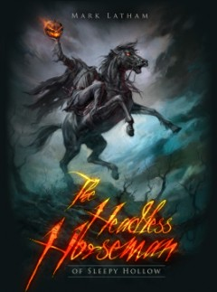 The Headless Horseman of Sleepy Hollow