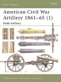 American Civil War Artillery 1861–65 (1)