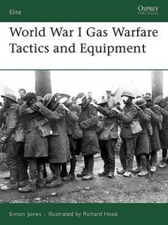 World War I Gas Warfare Tactics and Equipment