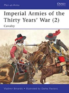 Imperial Armies of the Thirty Years' War (2)
