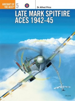 Late Mark Spitfire Aces 1942–45