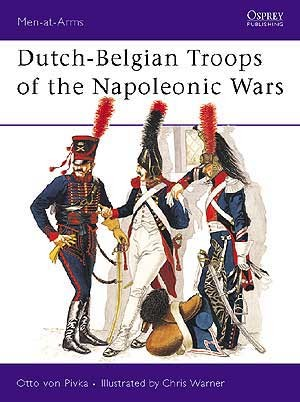 Dutch-Belgian Troops of the Napoleonic Wars