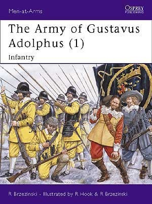 The Army of Gustavus Adolphus (1)