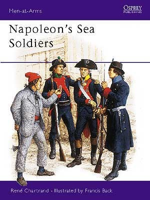 Napoleon's Sea Soldiers