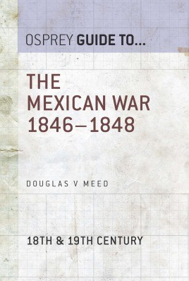 The Mexican War 1846–1848