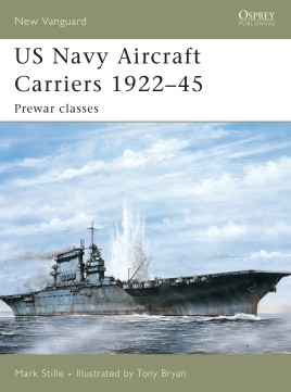 US Navy Aircraft Carriers 1922–45