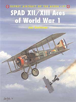 SPAD XII/XIII Aces of World War 1
