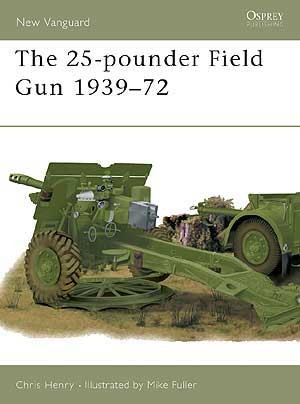 The 25-pounder Field Gun 1939–72