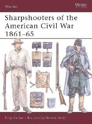 Sharpshooters of the American Civil War 1861–65