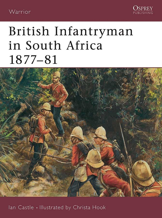 British Infantryman in South Africa 1877–81