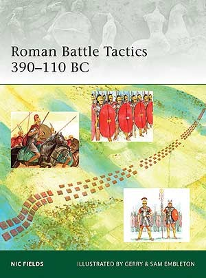 Roman Battle Tactics 390–110 BC