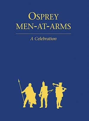 Osprey Men-At-Arms: A Celebration