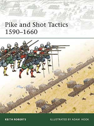 Pike and Shot Tactics 1590–1660