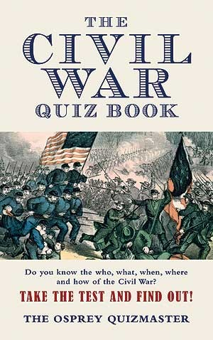 Civil War Quiz Book
