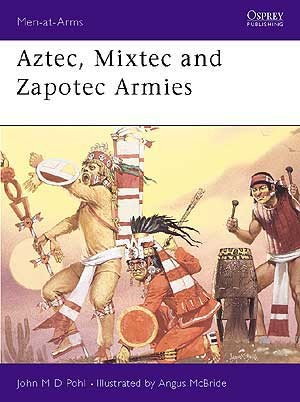 Aztec, Mixtec and Zapotec Armies